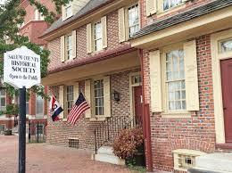 Salem County Historical Society  83  Market Street Salem, NJ08079