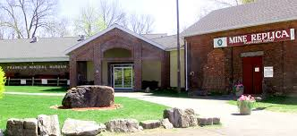 Franklin Mineral Museum  32 Evans Street     Franklin, NJ07416
